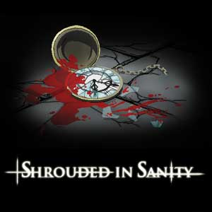 Acheter Shrouded in Sanity Clé Cd Comparateur Prix