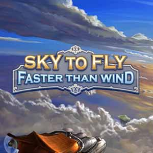 Acheter Sky To Fly Faster Than Wind Clé Cd Comparateur Prix