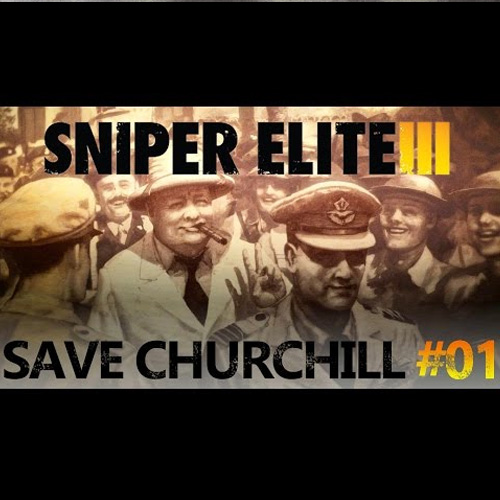 Sniper Elite 3 Save Churchill Part 1 in Shadows