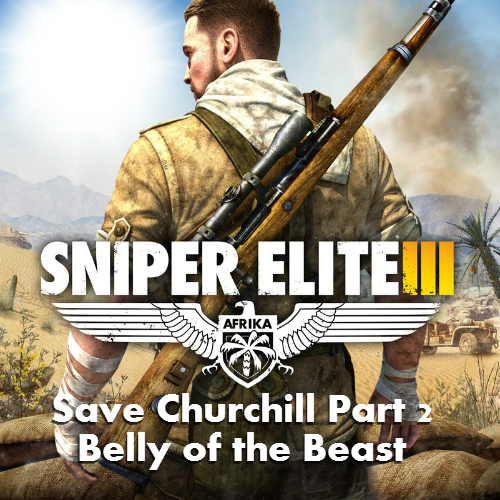 Acheter Sniper Elite 3 Save Churchill Part 2 Belly of the Beast Clé Cd Comparateur Prix