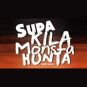 Supa Kila Monsta Hunta