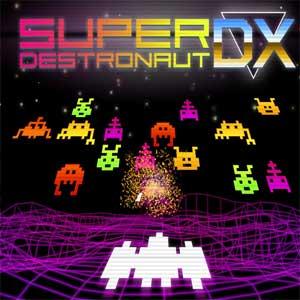 Super Destronaut DX