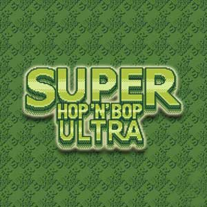 Acheter Super Hop N Bop ULTRA Clé Cd Comparateur Prix