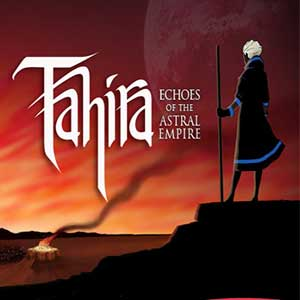 Tahira Echoes of the Astral Empire