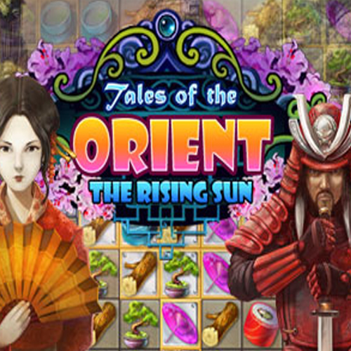 Tales of the Orient The Rising Sun