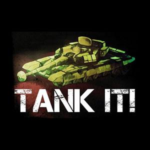 Tank It