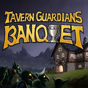 TAVERN GUARDIANS BANQUET