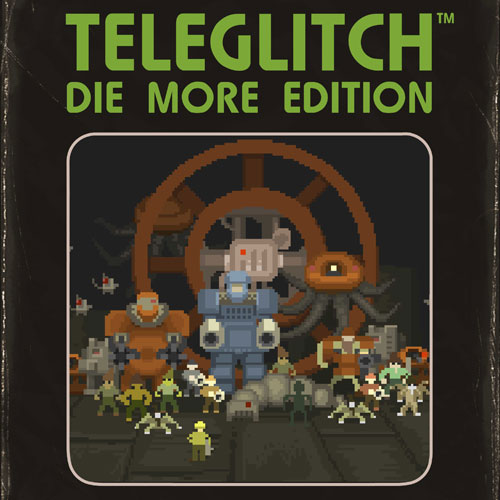 Acheter Teleglitch Die More Edition clé CD Comparateur Prix