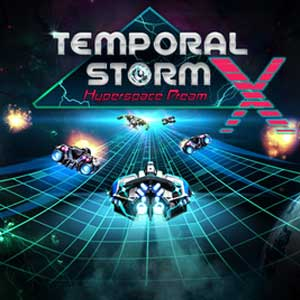 Temporal Storm X Hyperspace Dream