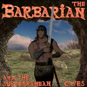 The Barbarian and the Subterranean Caves