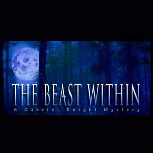Acheter The Beast Within A Gabriel Knight Mystery Clé Cd Comparateur Prix
