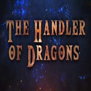 The Handler of Dragons