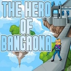The Hero of Bangaona