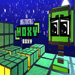 The Indestructible Moxy Boxy