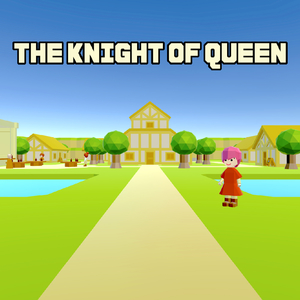 THE KNIGHT OF QUEEN
