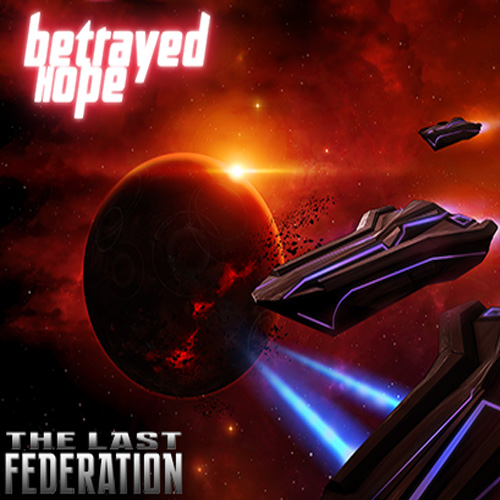 Acheter The Last Federation Betrayed Hope Clé Cd Comparateur Prix