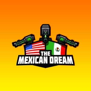 The Mexican Dream
