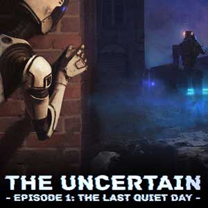 The Uncertain Episode 1 The Last Quiet Day