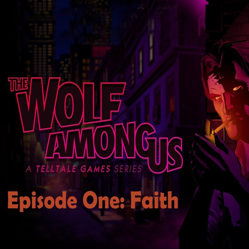 The Wolf Among Us Episode 1 Faith
