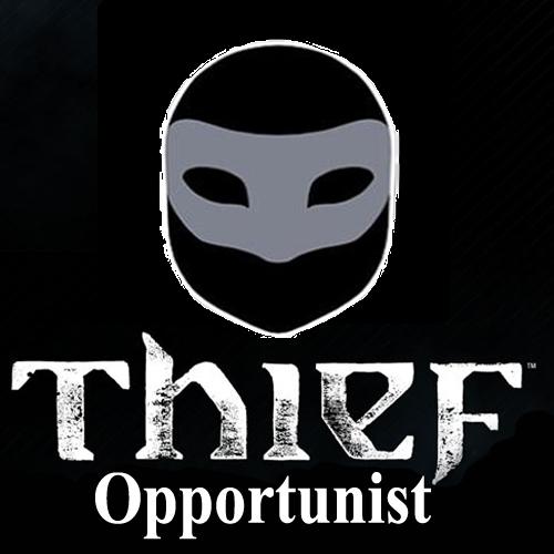 Thief Opportunist
