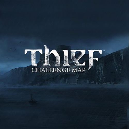 THIEF The Forsaken Challenge Map