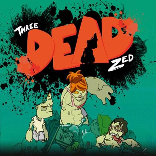 Acheter Three Dead Zed Clé Cd Comparateur Prix