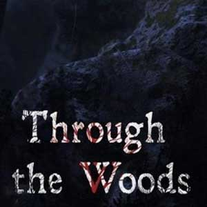Acheter Through the Woods Clé Cd Comparateur Prix