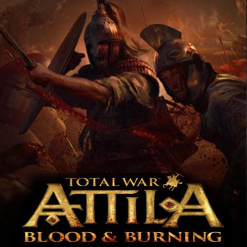 Total War ATTILA Blood and Burning