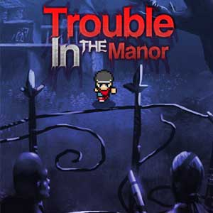 Acheter Trouble in the Manor Clé Cd Comparateur Prix