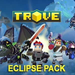 Trove Eclipse Pack
