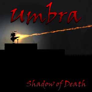 Acheter Umbra Shadow of Death Clé Cd Comparateur Prix
