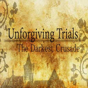 Acheter Unforgiving Trials The Darkest Crusade Clé Cd Comparateur Prix