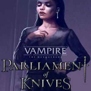 Vampire The Masquerade Parliament of Knives