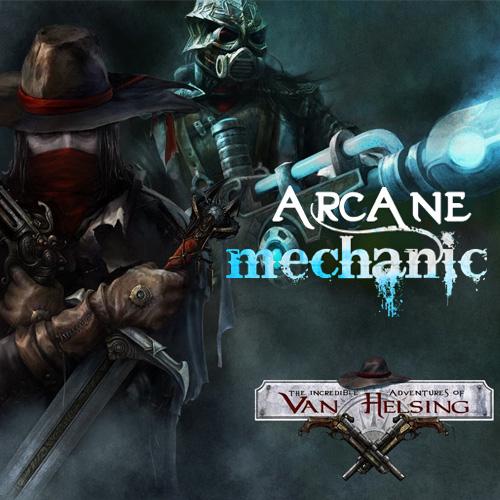 Van Helsing Arcane Mechanic