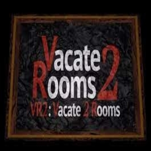 VR2 Vacate 2 Rooms