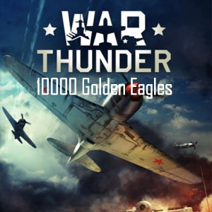 War Thunder 10000 Golden Eagles