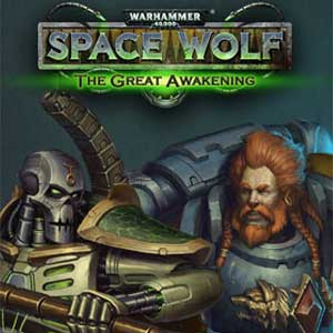 Acheter Warhammer 40000 Space Wolf Saga of the Great Awakening Clé Cd Comparateur Prix