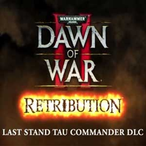 Acheter Warhammer 40K Dawn of War 2 Retribution The Last Stand Tau Commander Clé CD Comparateur Prix
