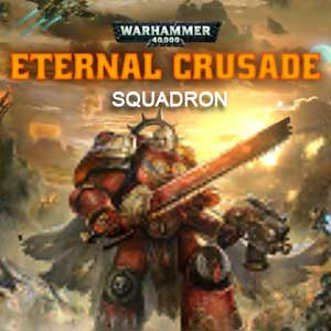 Warhammer 40K Eternal Crusade Squadron