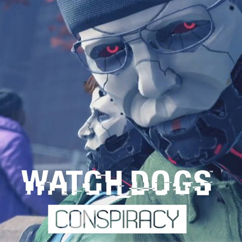 Acheter Watch Dogs Conspiracy Cle Cd Comparateur Prix