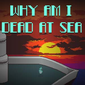 Acheter Why Am I Dead At Sea Clé Cd Comparateur Prix