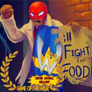 Acheter Will Fight for Food Super Actual Sellout Game of the Hour Clé Cd Comparateur Prix