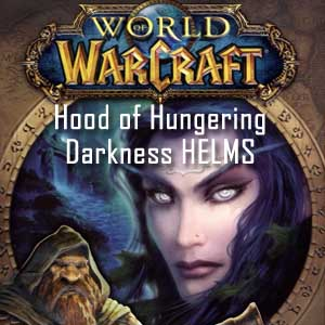 Acheter World of Warcraft Hood of Hungering Darkness HELMS Clé Cd Comparateur Prix