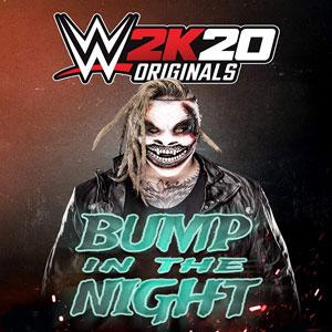 WWE 2K20 Originals Bump in the Night