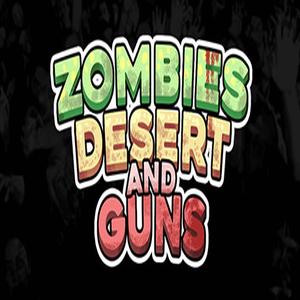 Zombies Desert and Guns