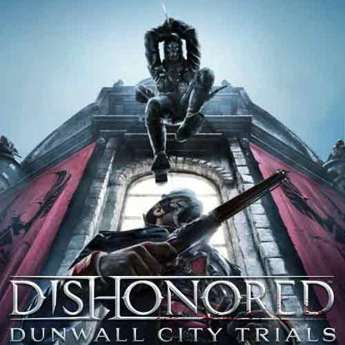 Acheter Dishonored Dunwall City Trials clé CD Comparateur Prix