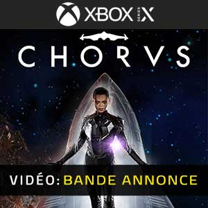 Chorus Xbox Series X Bande-annonce Vidéo