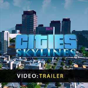 Cities Skylines Bande-annonce vidéo