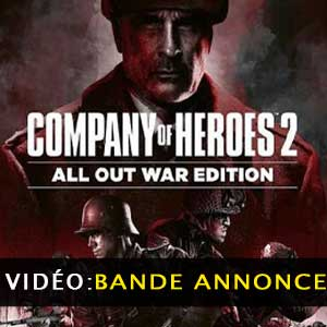 Vidéo de la bande annonce Company of Heroes 2 All Out War Edition