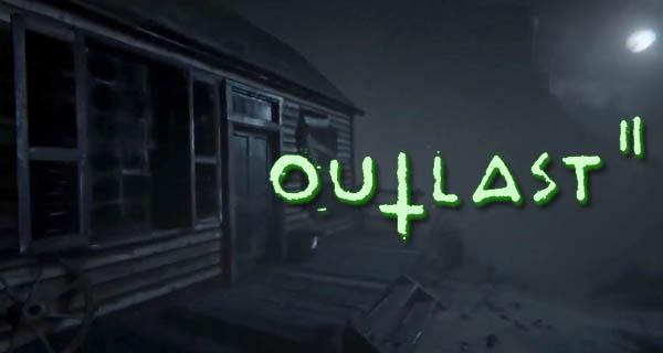 Date de sortie Outlast 2
